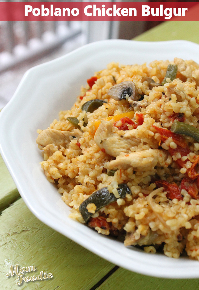 Chicken Poblano Bulgur