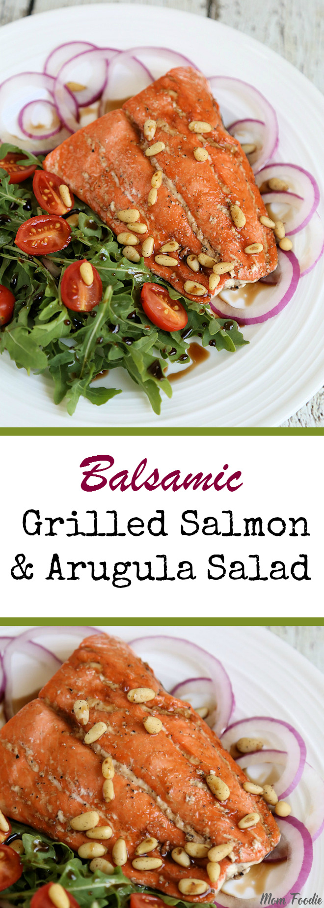 Balsamic Grilled Salmon & Arugula Salad Recipe