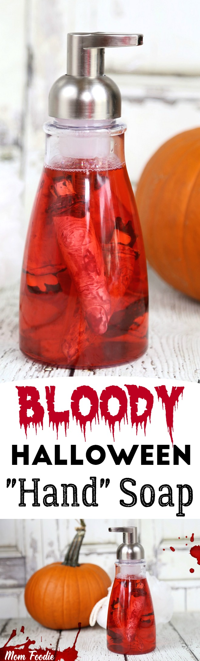 Bloody Halloween Hand Soap - Easy DIY Halloween Craft prop project, foaming hand soap with severed fingers