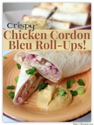 Crispy Chicken Cordon Bleu Roll Ups