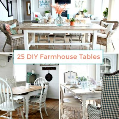 25 Beautiful DIY Farmhouse Tables