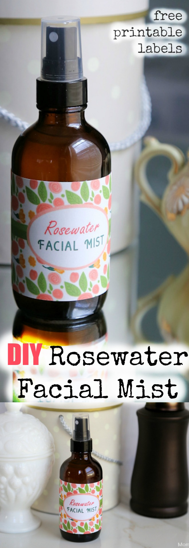 DIY Rosewater Facial Mist with free printable labels