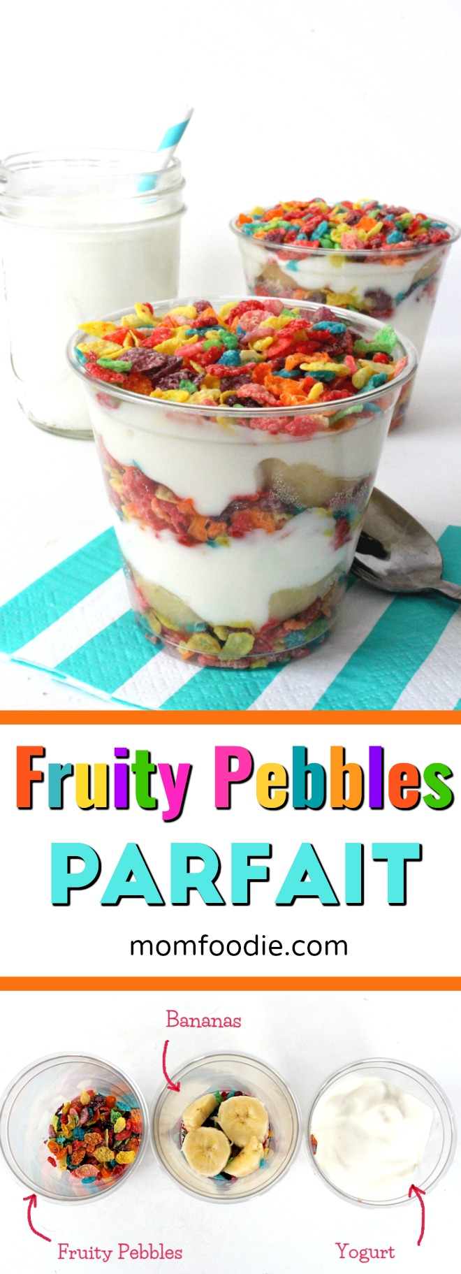 Fruity Pebbles Yogurt Parfait