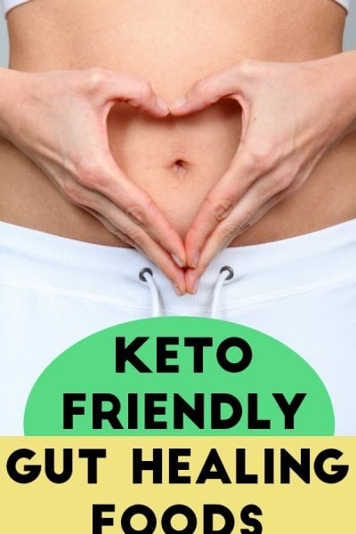 Gut healing foods for Keto