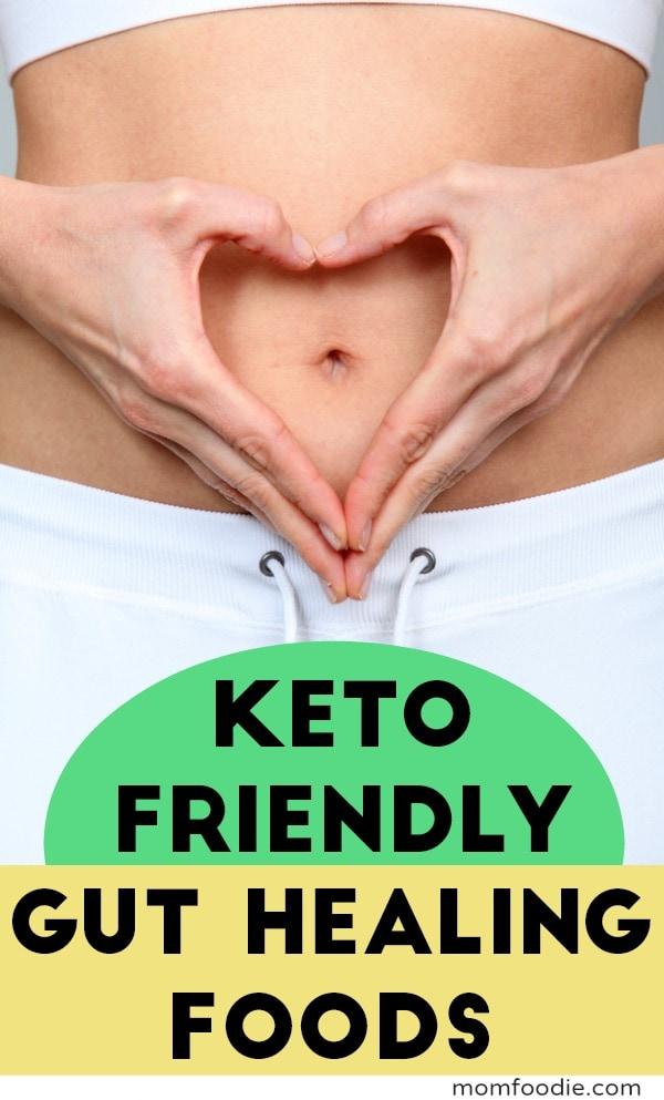 Gut healing foods for Keto
