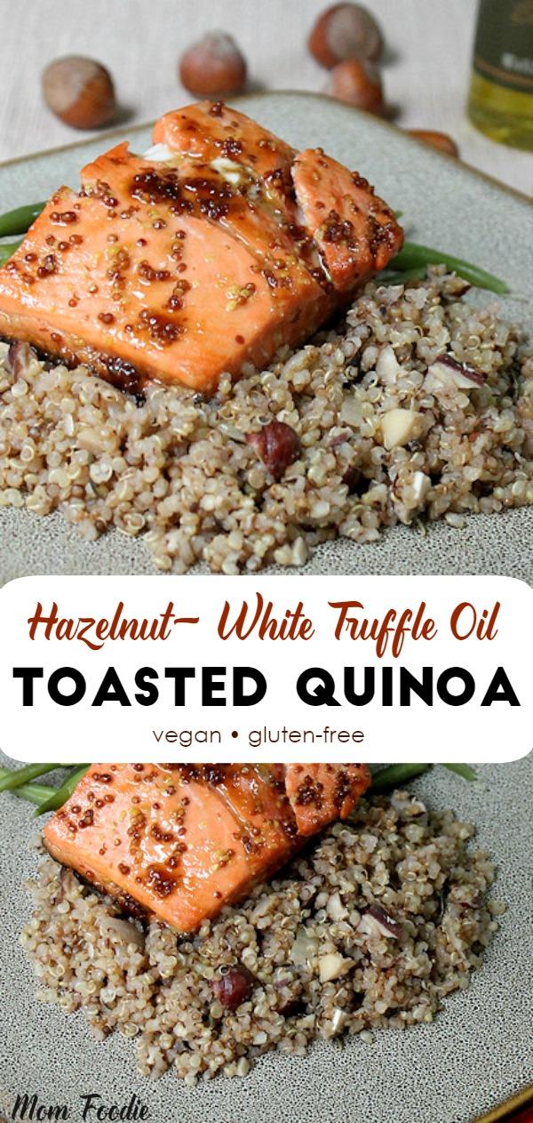 Hazelnut Truffle Oil Toasted Quinoa Recipe, vegan, gluten-free