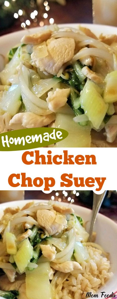 Homemade Chicken Chop Suey and easy Chinese dinner theme