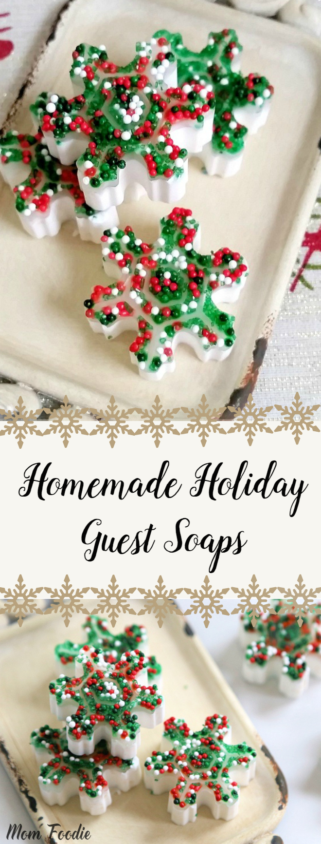 Homemade Holiday Guest Soaps - great decor or gift