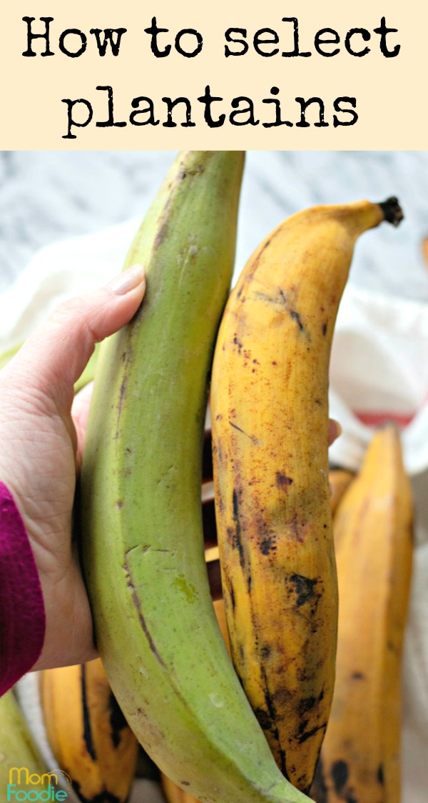How to select plantains