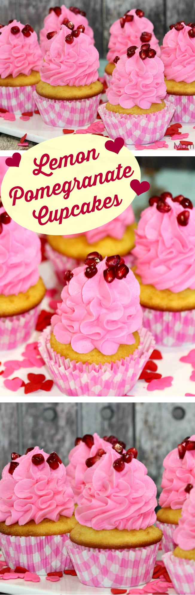 Lemon Pomegrante Cupcakes for Valentines day