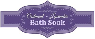Oatmeal Lavender Bath Soak Free Printable Labels