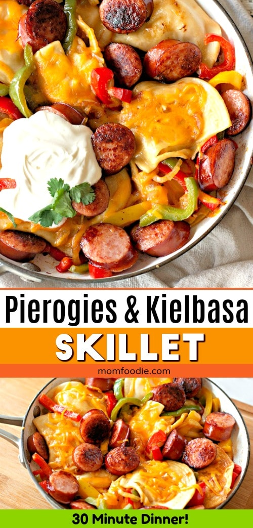 Pierogies and Kielbasa Skillet Pinterest