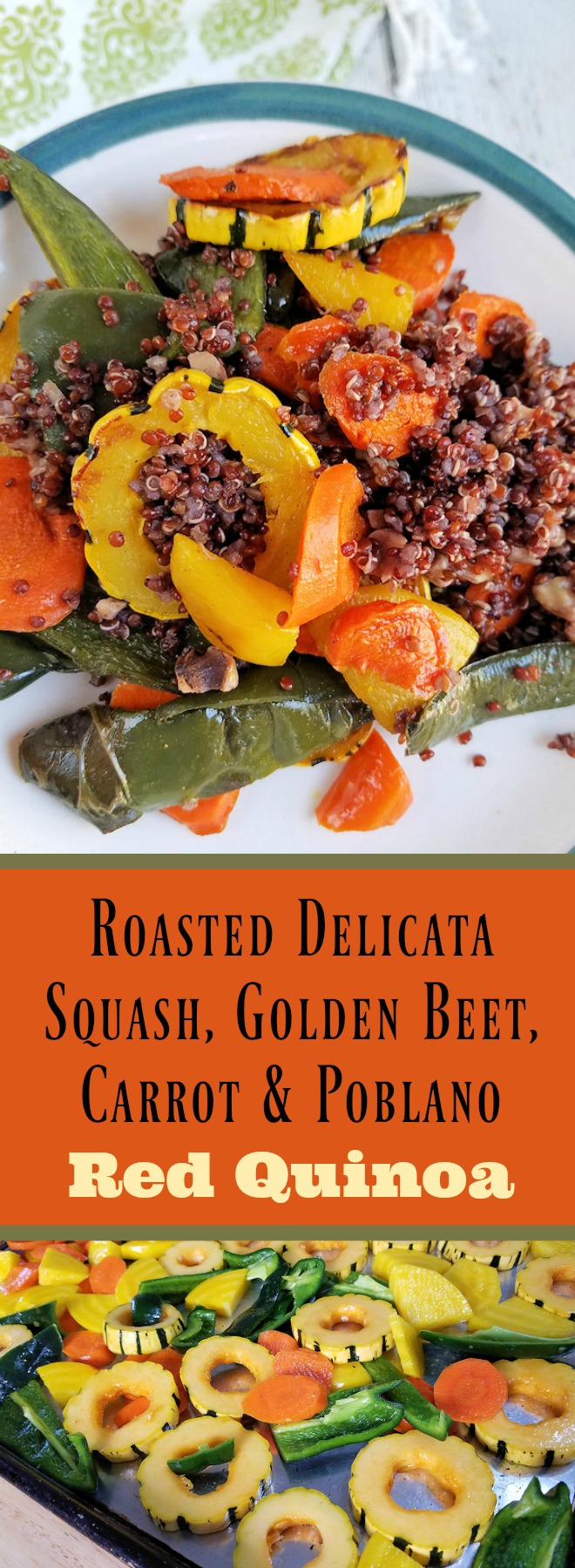 Roasted Delicata Squash, Golden Beet, Carrot & Poblano Red Quinoa  Recipe