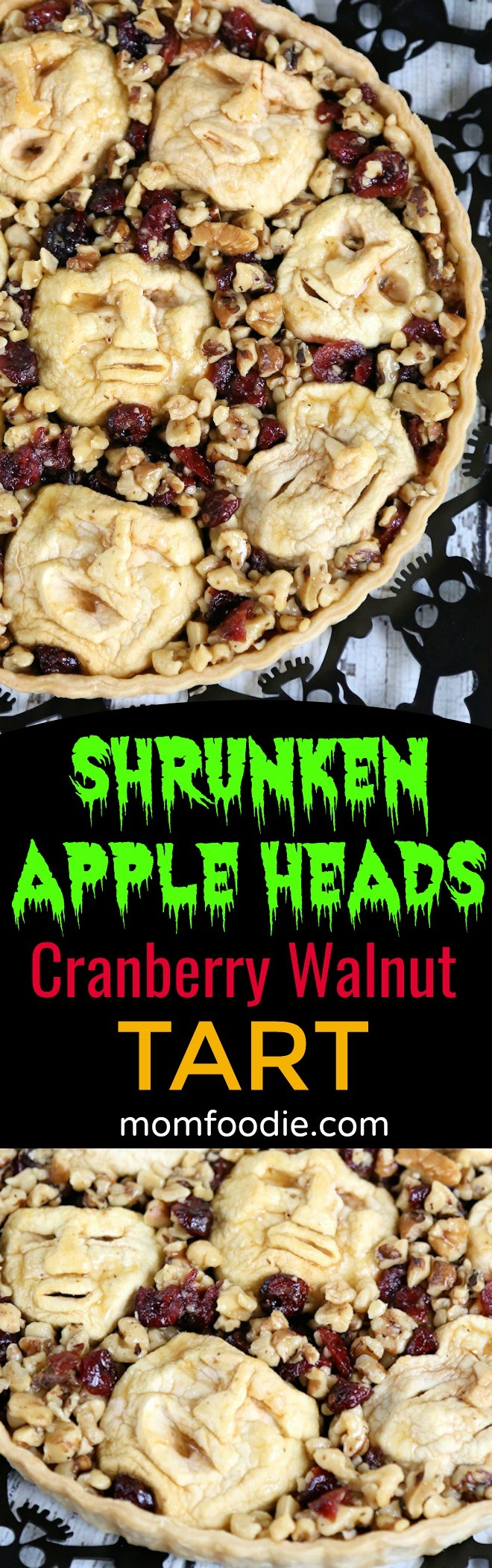 Shrunken Heads Halloween Apple Cranberry Walnut Tart Recipe - Great Dessrt for an Adult Halloween Party or Dinner.