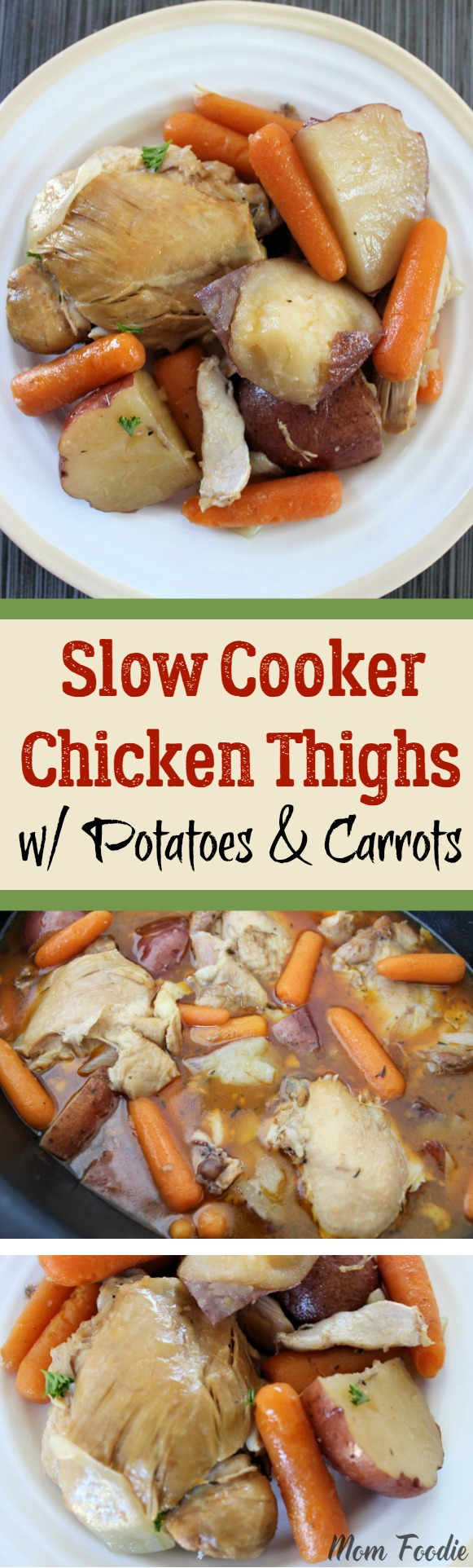 Slow Cooker Chicken Thighs with Potatoes & Carrots