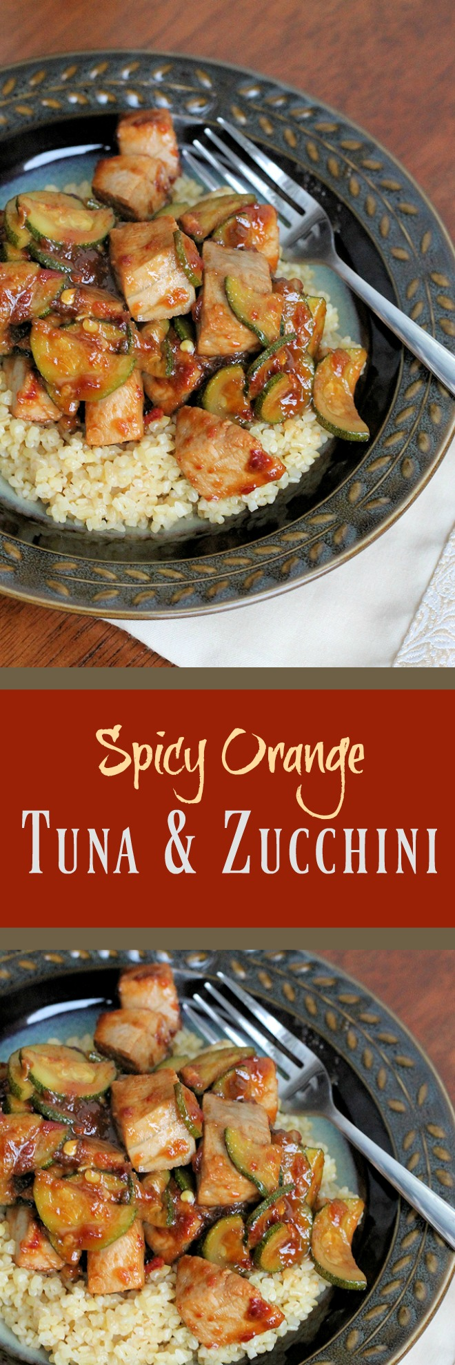 Spicy Orange Tuna & Zucchini Stir Fry