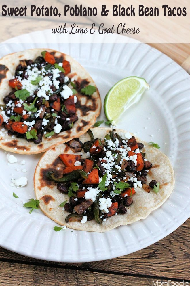 Sweet Potato, Poblano and Black Bean Tacos with Lime & Goat Cheese