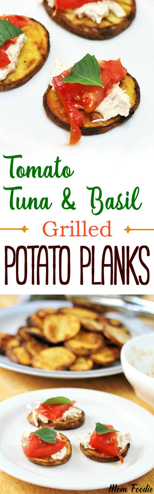 Tomato Tuna Basil Grilled Tomato Planks
