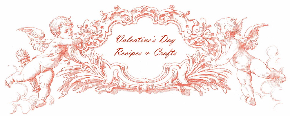Valentines Day Recipes Crafts and Activities