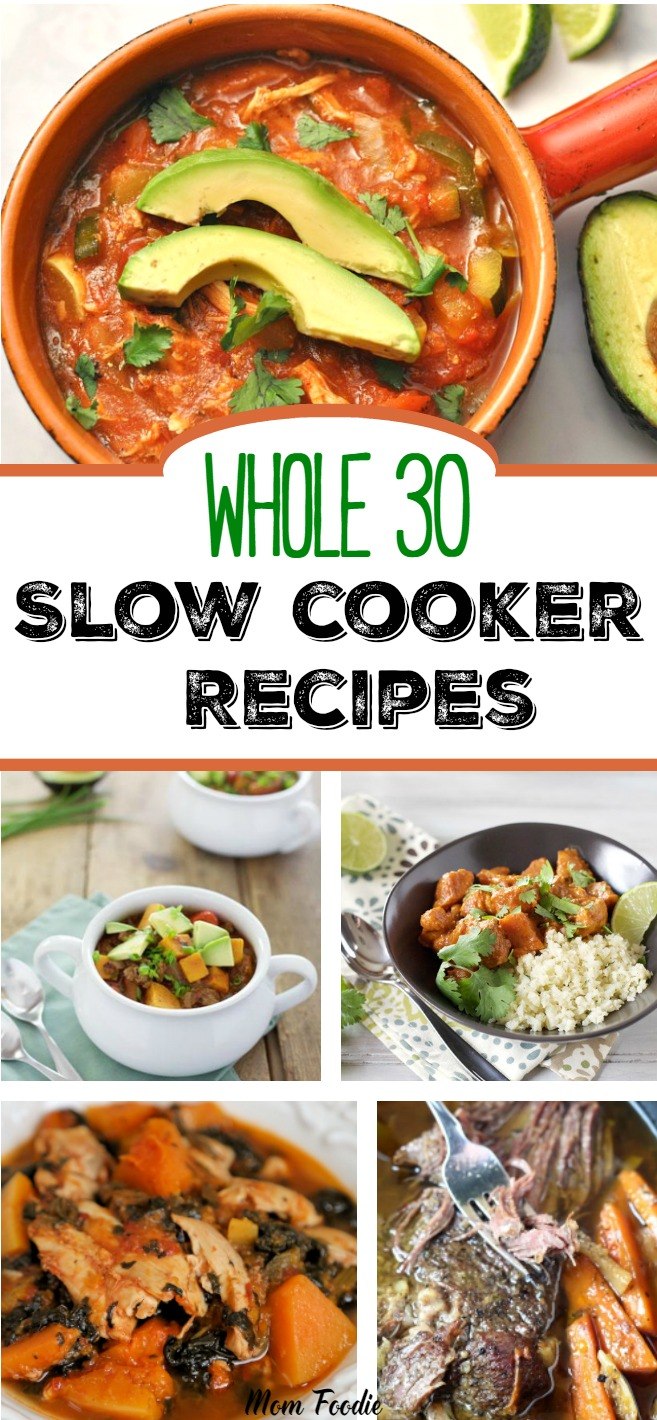 Whole 30 Slow Cooker Recipes Whole30 Crock Pot Dinners Mom Foodie
