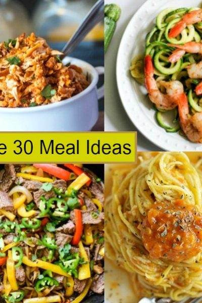 Whole 30 Meal Ideas to Rock the Whole 30 Diet Plan!