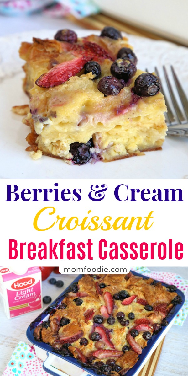 Berries & Cream Croissant Breakfast Casserole