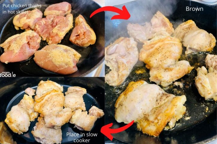 Shows the steps of browning chicken thighs in skillet then placing in slow cooker.