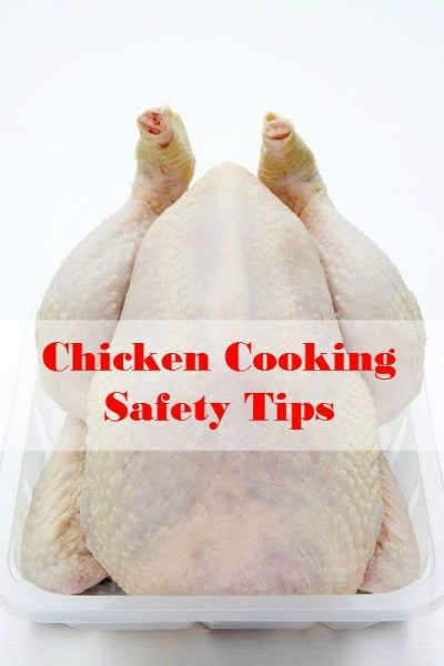 Chicken Cooking Safety Tips