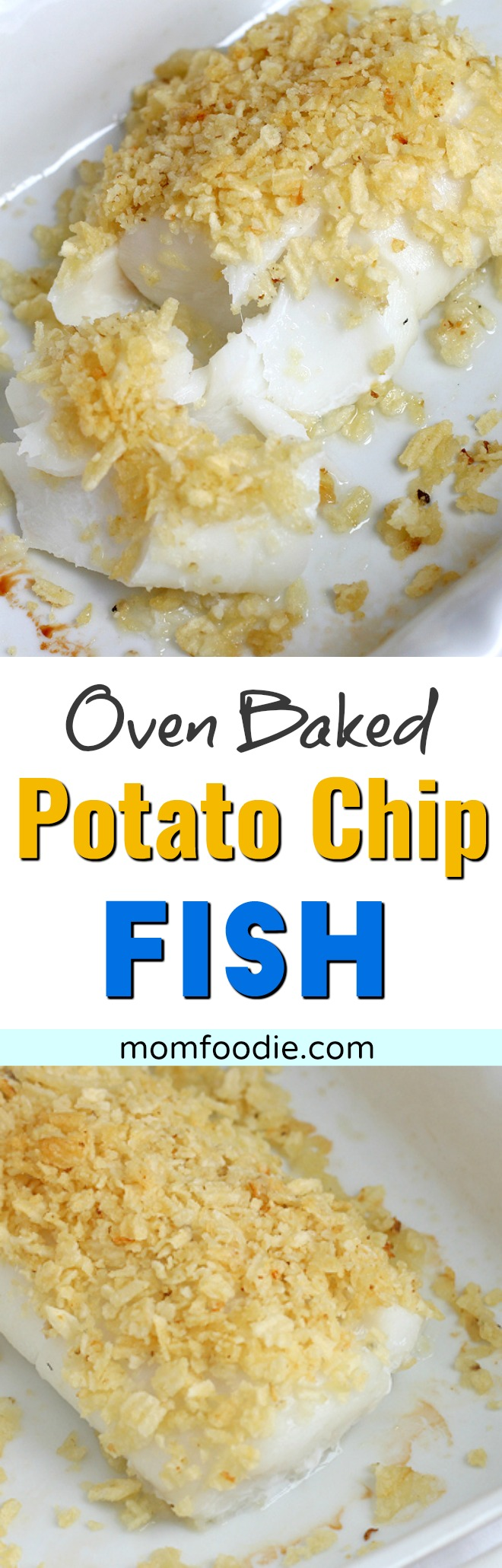 Oven Baked Potato Chip Fish - one of my favorite cod recipes.
